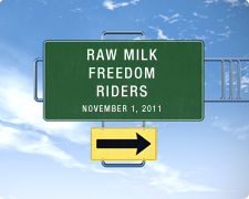 Raw Milk Freedom Riders - Street Sign