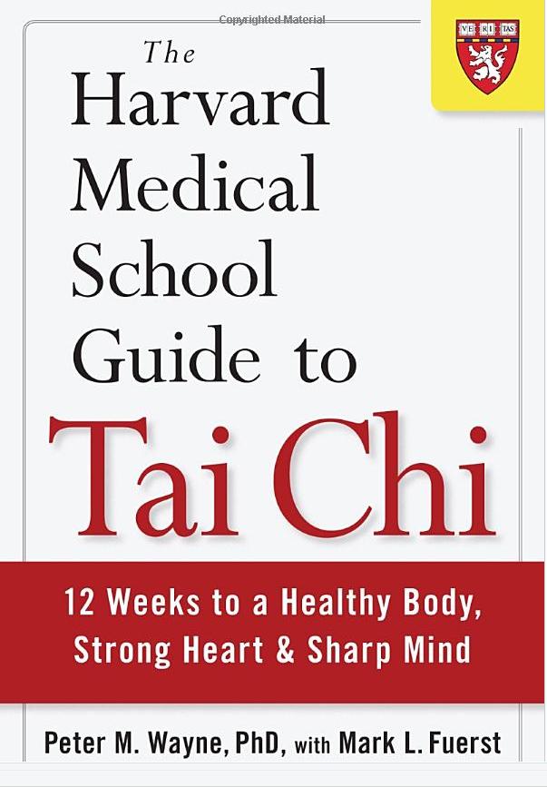Harvard Medical School Guide to Tai Chi