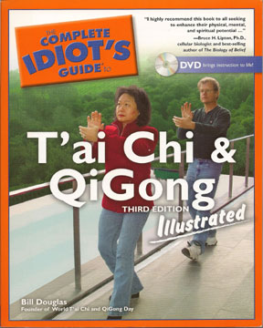 The Complete Idiot's Guide to T'ai Chi & Qigong