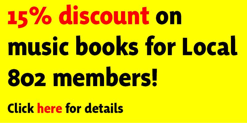 15% discount on music books for Local 802 members! Click here for details