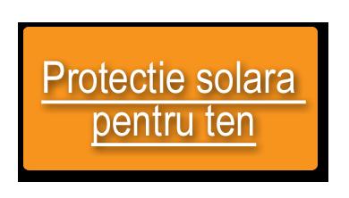 Protectie solara pentru ten