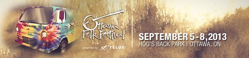Ottawa Folk Festival 2013 Lineup Announced & Tickets Info