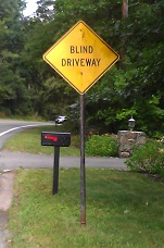 Blind Driveway sign