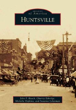 Images of America - Huntsville