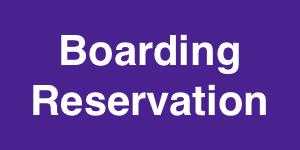 Boarding Reservation