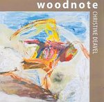 Woodnote by Christine Deavel