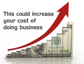 Increased costs