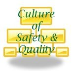 Culture of Safety and Quality