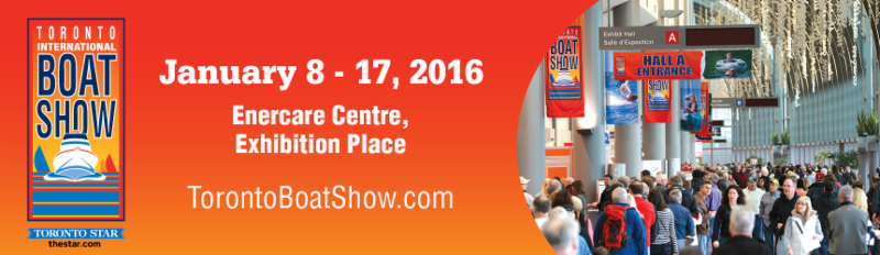 EXHIBITOR NEWS for the Toronto Boat Show_ January 8-17_ 2016 at Enercare Centre_ Exhibition Place