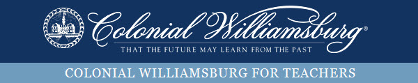 Colonial Williamsburg for Teachers