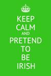 Pretend to be Irish