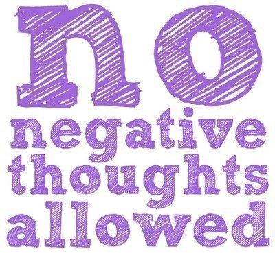 No Negative Thoughts!