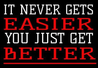 Never gets easier