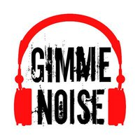 Gimme Noise