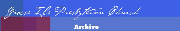 Grosse Ile Presbyterian Church Archive