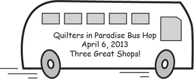 Quilters in Paradise Bus Hop