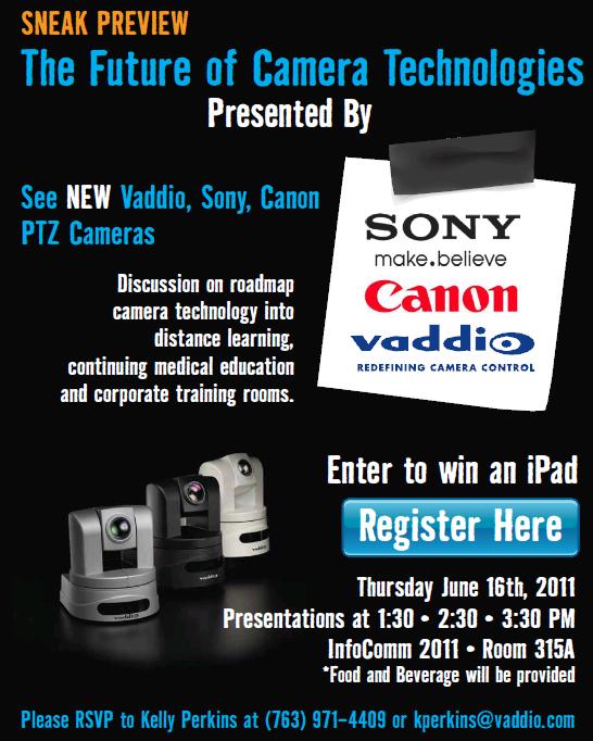 Vaddio @ InfoComm 2011 - The Future of Camera Technologies (6/16/11)