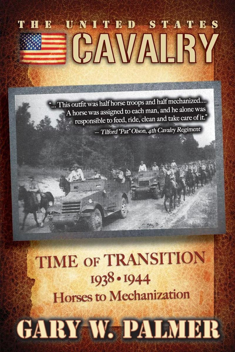 Time of Transition: U.S. Calvary