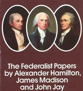 which individual helped write the federalist papers Case, and second continental helped write the federalist papers how to write my personal statement f.