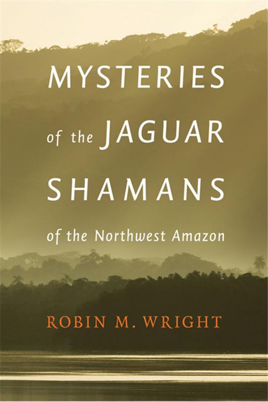 Mysteries of Jaguar Shamans