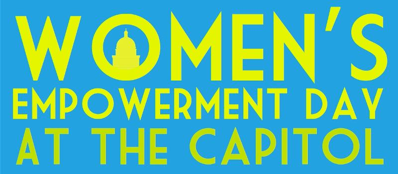 Women's Empowerment Day at the Capitol