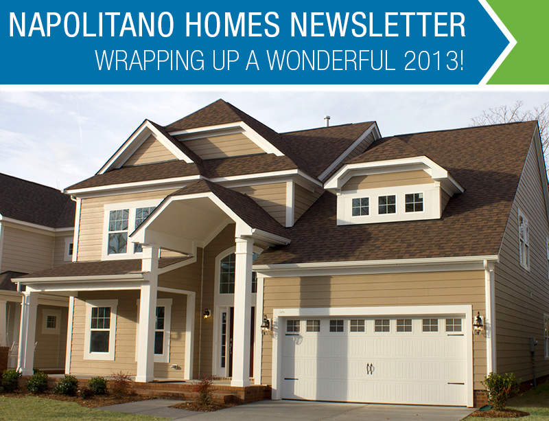 Napolitano Homes Newsletter 2013