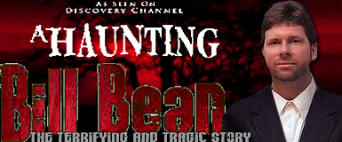 Meet Bill Bean Star Of Discovery Channel S House Of The Dead