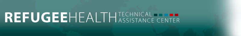 Refugee Health Technical Assistance Center