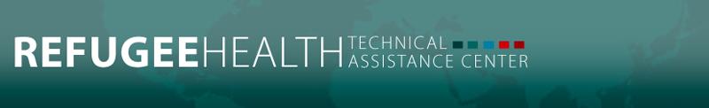 Refugee Health Technical Assistance Center
