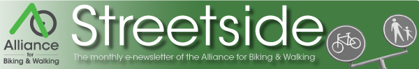 Alliance for Biking & Walking's Streetside E-Newsletter