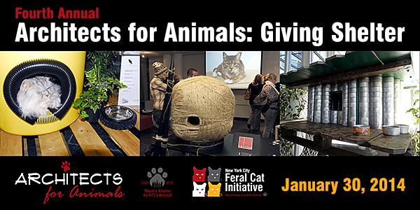 Architects for Animals - Giving Shelter - January 30, 2014