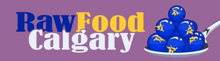 Raw Food Calgary