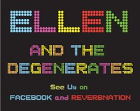 Ellen & The Degenerates Sign