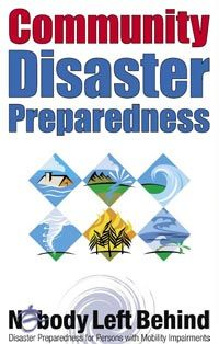 Cover of Community Disaster Preparedness: Nobody Left Behind with thumbnail drawings of 6 common disaster types