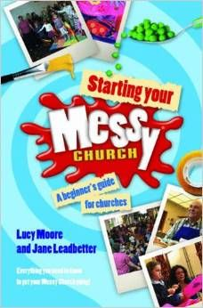 Book cover for Starting you Messy church with paint spash image under the words Messy Church