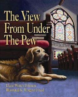 Cover for The View from Under the Pew, showing guide dog and church interior