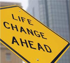 Life Changes Ahead