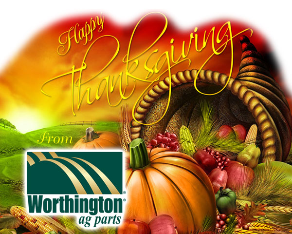 Happy Thanksgiving from Worthington Ag Parts