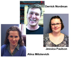 Derrick Nordman, Jessica Paulson and Alina Mitskevich