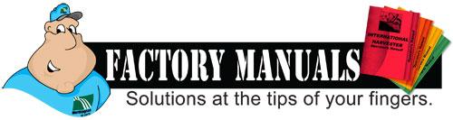 Factory Manuals... Operator - Service - Parts