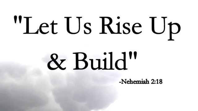 Let's Rise Up and Build