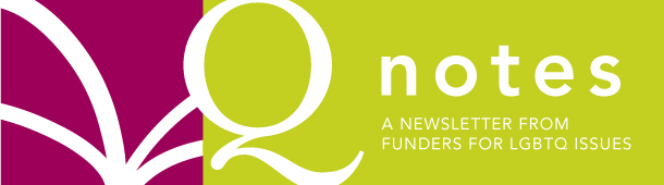 Qnotes from Funders for LGBTQ Issues