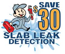 Save $30 on Slab Leak Detection