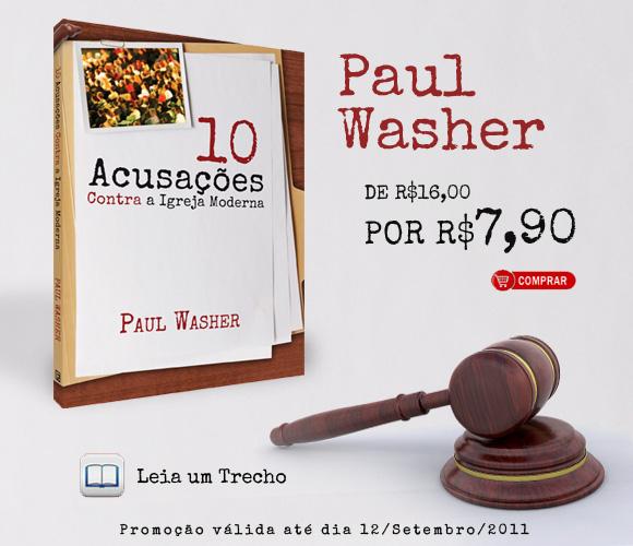Clique e saiba mais sobre 10 Acusações Contra a Igreja Moderna, escrito por Paul Washer.