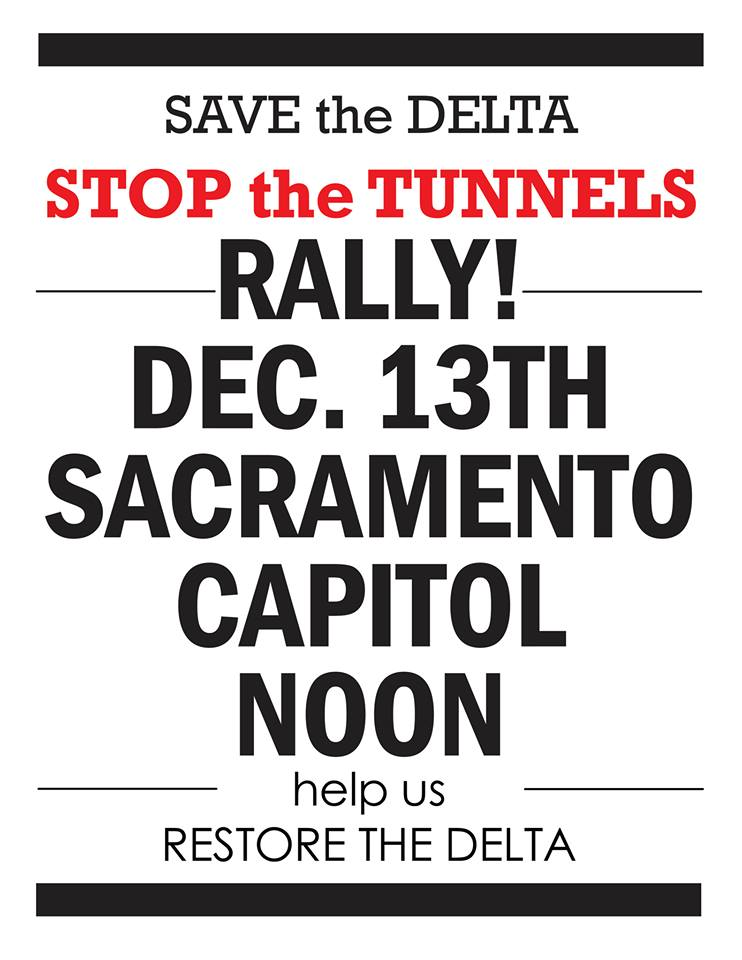 354 Rally against the Delta Tunnels in Sacramento on Friday.