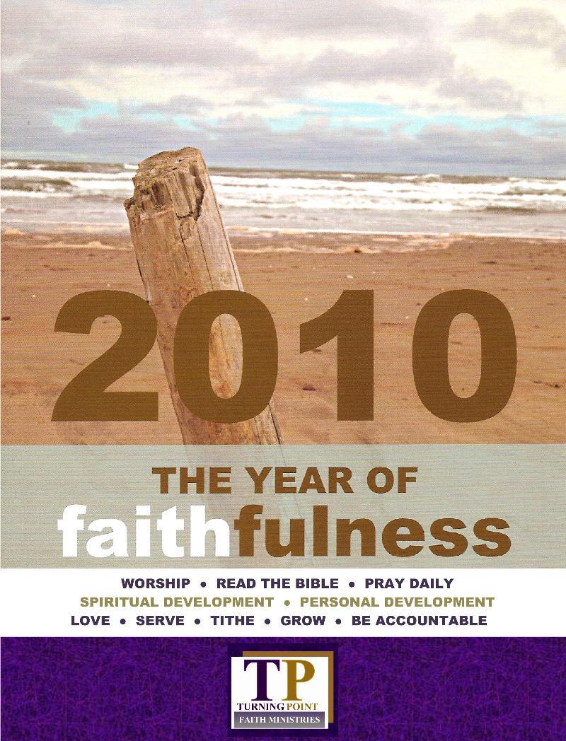 2010 The Year of Faithfulness