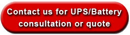 Contact us for a UPS or Battery Consultation or Quote