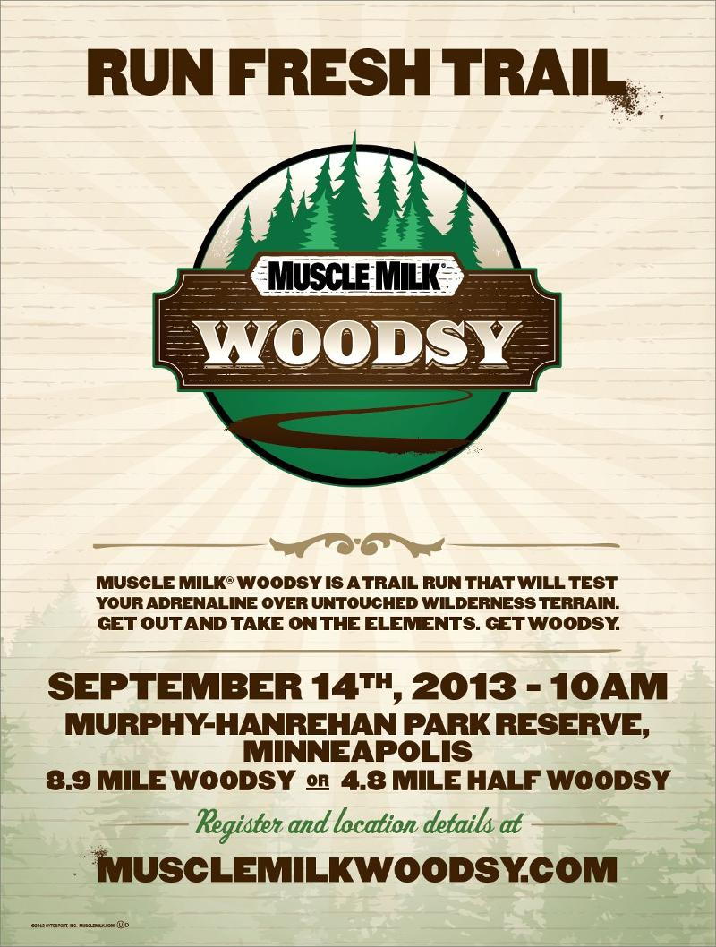 6b36447c7 Muscle Milk Woodsy is a trail run that will test your agility and will over  untouched wilderness terrain. We work with the parks district to open up  select ...