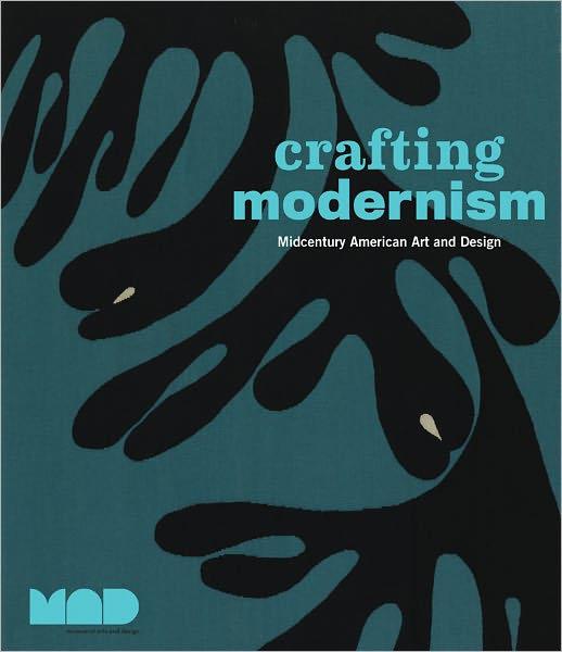 Crafting Modernism