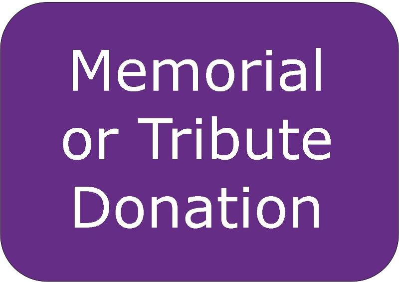Memorial or Tribute Donation